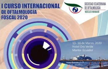 I Curso Internacional de Oftalmología FOSCAL 2020