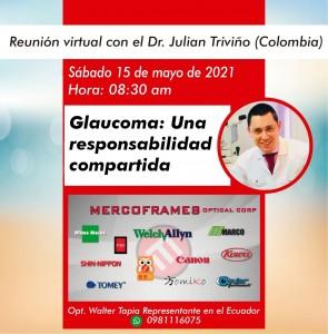 Reunión virtual con el Dr. Julian Triviño (Colombia)